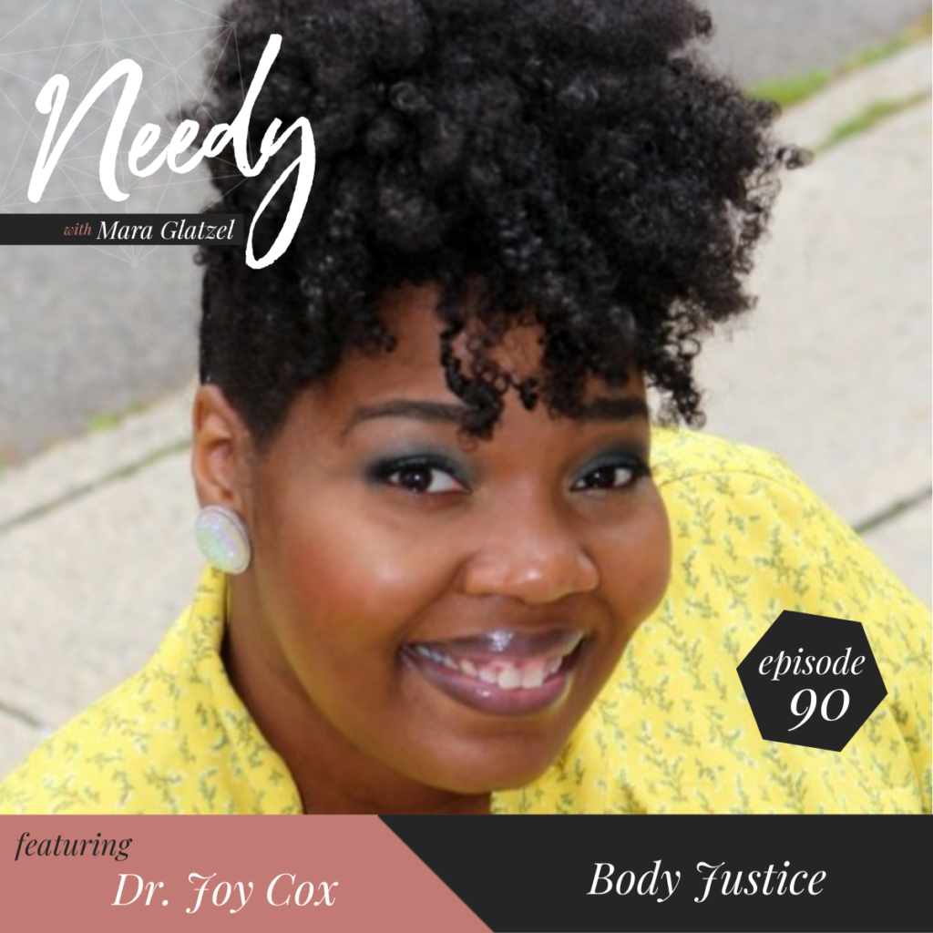 Body Justice, a Needy podcast interview with Dr. Joy Cox